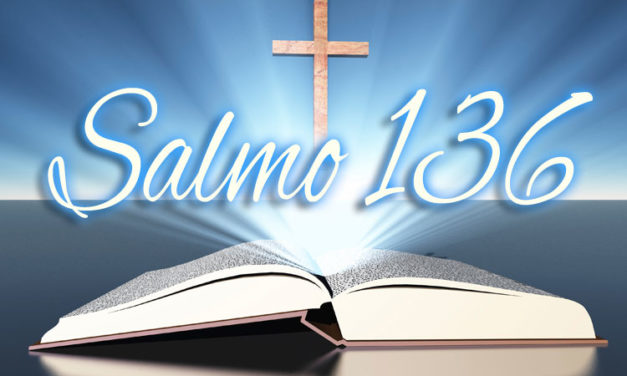 Salmo 136 – 4º Domingo da Quaresma