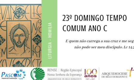 Homilia do 23º Domingo do Tempo Comum.